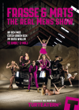 Frasse och Mats - The real Mens show